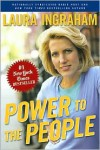 Power to the People - Laura Ingraham