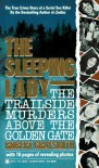 The Sleeping Lady: The Trailside Murders Above the Golden Gate - Robert Graysmith