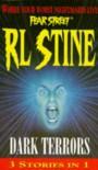 Dark Terrors - Fear Street: 3 Stories In 1 - R.L. Stine