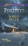 Fugitive (Heroes for Hire) - Shirlee McCoy