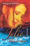 Julie und der Klang des Meeres - Armgard Schörle
