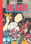 Big Baby - Charles Burns