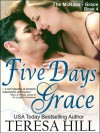 Five Days Grace - Teresa Hill