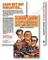 The Goon Show Companion: A History And Goonography - Roger Wilmut, Jimmy Grafton