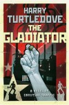 The Gladiator - Harry Turtledove