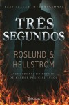 Três Segundos - Anders Roslund, Börge Hellström