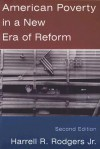 American Poverty in a New Era of Reform - Harrell R. Rodgers Jr.