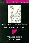 The roman spring of Mrs. Stone - Tennessee Williams