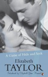 A Game of Hide and Seek - Elizabeth Taylor, Elizabeth Jane Howard