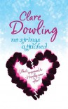No Strings Attached (Charnwood Library) - Clare Dowling