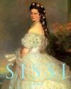 Sissi: Elisabeth, Empress of Austria - Brigitte Hamann, Christine Blab, Michael Konze, Anthea Bell, Michele Schreyer