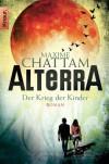 Der Krieg der Kinder (Alterrra, #3) - Maxime Chattam, Nadine Pueschel, Maximilian Stadler