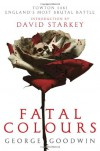 Fatal Colours - George Goodwin