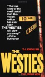 The Westies: Inside New York's Irish Mob - T.J. English