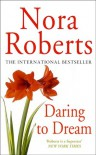 Daring to Dream (Dream, #1) - Nora Roberts