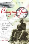 Amazing Grace: John Newton, Slavery And The World's Most Enduring Song - Steve Turner