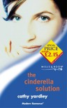 The Cinderella Solution - Cathy Yardley