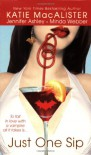 Just One Sip - Katie MacAlister, Jennifer Ashley, Minda Webber
