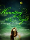 Haunting the Night (Past Midnight, #2.5) - Mara Purnhagen