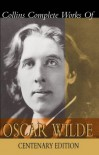 Collins Complete Works of Oscar Wilde - Martin Holland