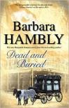 Dead and Buried - Barbara Hambly