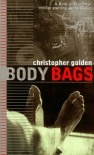 Body Bags - Christopher Golden