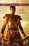 The Champion (Love Inspired Historical) - Carla Capshaw