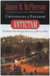 Crossroads of Freedom:  Antietam - James M. McPherson