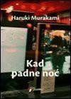 Kad padne noć - Haruki Murakami, Nataša Tomić