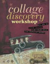 Collage Discovery Workshop - Claudine Hellmuth