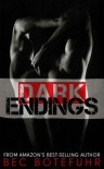 Dark Endings (Dark Brother, #3) - Bec Botefuhr
