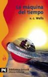 La máquina del tiempo - H.G. Wells, Nellie Manso de Zúñiga, Ángel Uriarte