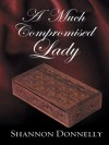 A Much Compromised Lady - Shannon Donnelly