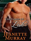 The Game of Love - Jeanette Murray