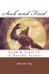 Seek and Find (Faith and Trust #1) - Amanda Kay