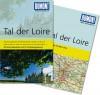 DuMont Reise-Taschenbuch Tal der Loire - Irene Martschukat