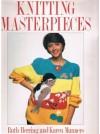Knitting Masterpieces - Ruth Herring