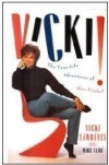 Vicki!: The True-Life Adventures of Miss Fireball - Vicki Lawrence, Marc Eliot