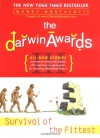 The Darwin Awards III: Survival of the Fittest - Wendy Northcutt