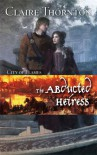 The Abducted Heiress - Claire Thornton