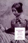 Northanger Abbey - Claire Grogan, Jane Austen