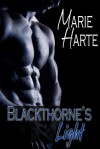 Blackthorne's Light - Marie Harte