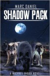 Shadow Pack - Marc Daniel