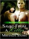 Saved From A Killer - Miranda Stowe