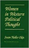 Women in Western Political Thought - Susan Moller Okin