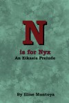 N is for Nyx: An Eikasia Prelude - Illise Montoya