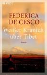 Weißer Kranich über Tibet - Federica de Cesco