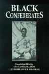 Black Confederates - Charles Kelly Barrow, J.H. Segars, R.B. Rosenburg