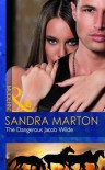 The Dangerous Jacob Wilde - Sandra Marton