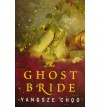 Ghost Bride Intl, The - Yangsze Choo